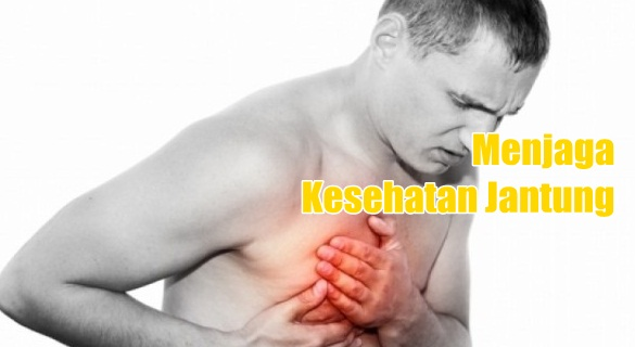 Menjaga kesehatan jantung manusia