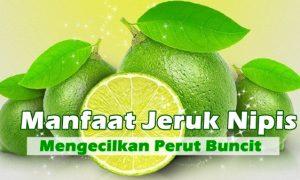 Manfaat jeruk nipis mengecilkan perut buncit