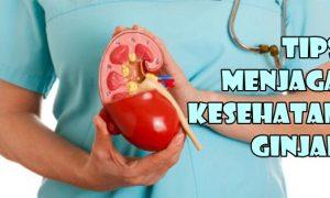 Menjaga kesehatan ginjal dengan hidup sehat