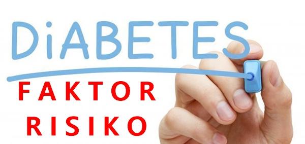 Faktor risiko diabetes tipe 1, 2 dan gestasional